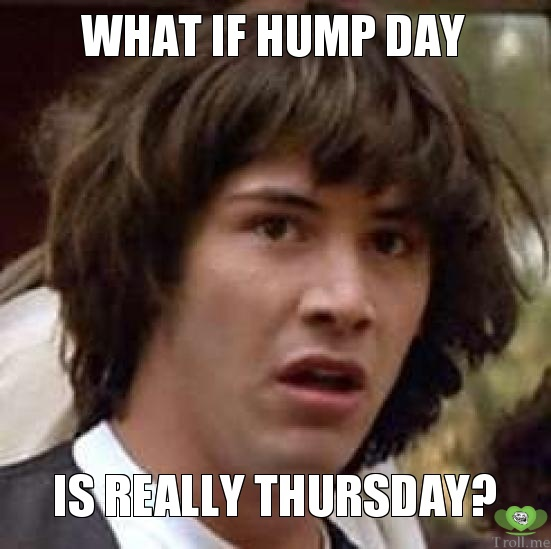 what-if-hump-day-is-really-thursday.jpg